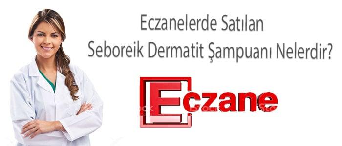 sağlık bakanlığı onaylı seboreik dermatit şampuanları